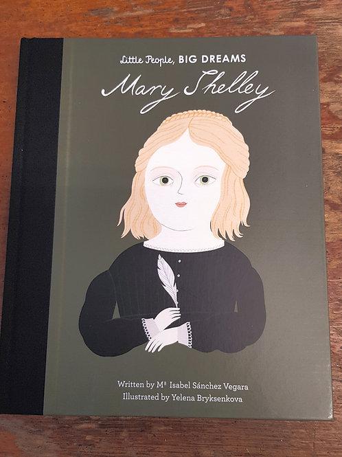 Mary Shelley [Little People Big Dreams]   Maria Isabel Sanchez Vegara