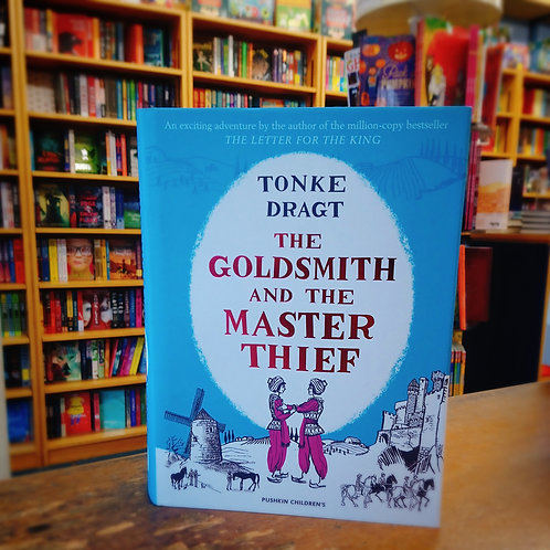 The Goldsmith and the Master Thief | Tonke Dragt