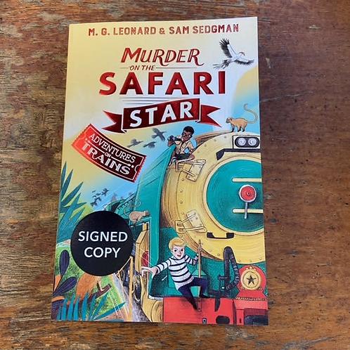 Murder on the Safari Star   M. G. Leonard & Sam Sedgman