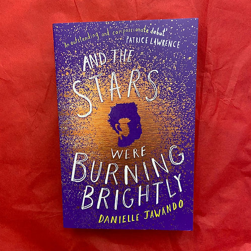 And The Stars Were Burning Brightly | Danielle Jawando