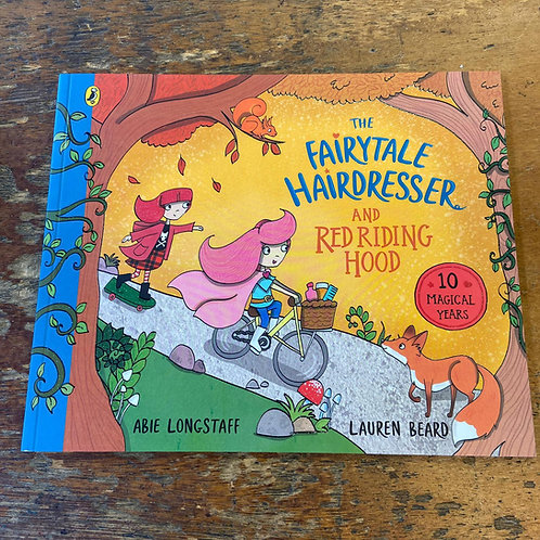 The Fairytale Hairdresser and Red Riding Hood | Abie Longstaff and Lauren Beard
