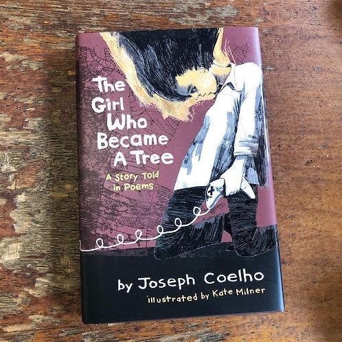 The Girl Who Became A Tree | Joseph Coelho