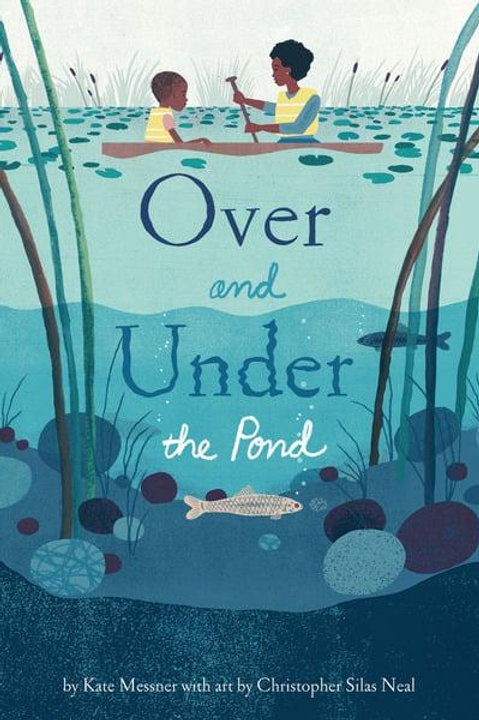 Over and Under the Pond | Kate Messner and Christopher Silas Neal