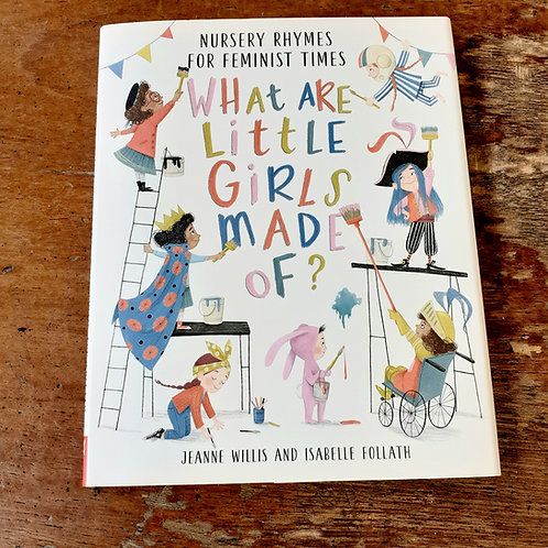 What Are Little Girls Made Of? | Jeanne Willis & Isabelle Follath