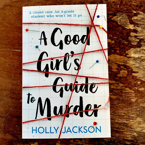 A Good Girl's Guide to Murder | Holly Jackson