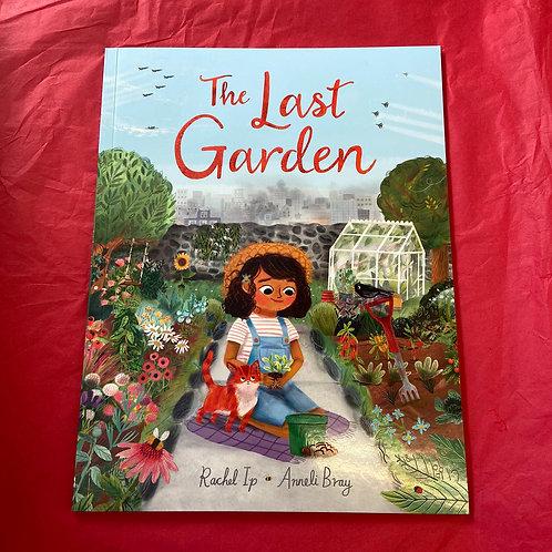 The Last Garden | Rachel Ip and Anneli Bray