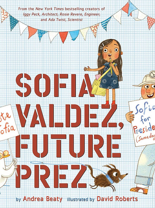 Sophia Valdez Future Prez | Andrea Beatty