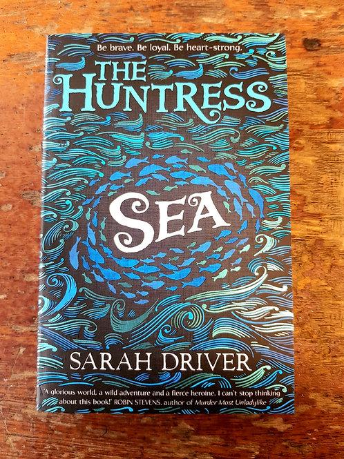 Sea (The Huntress Trilogy) | Sarah Driver