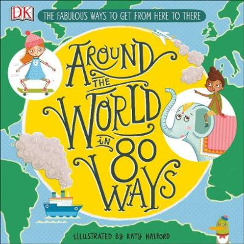 Around The World in 80 Ways: The Fabulous Inventions