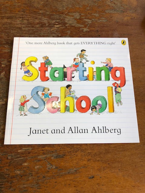Starting School | Janet and Allan Ahlberg
