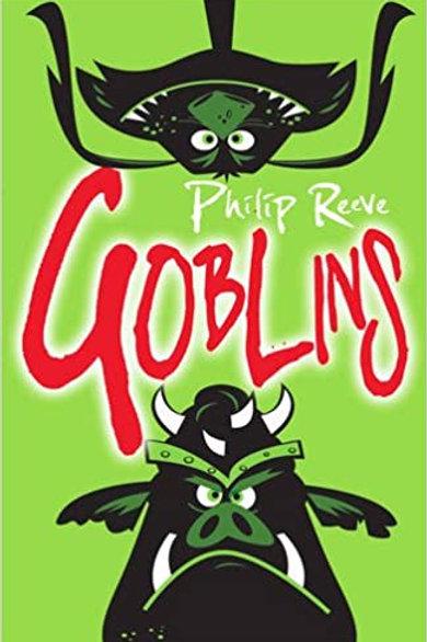 Goblins | Phillip Reeve