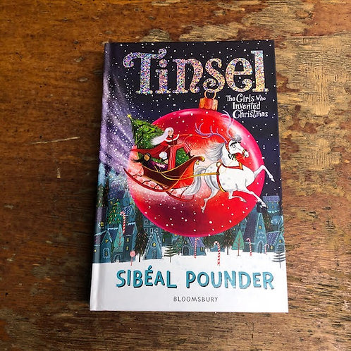 Tinsel: The Girls Who Invented Christmas | Sibéal Pounder