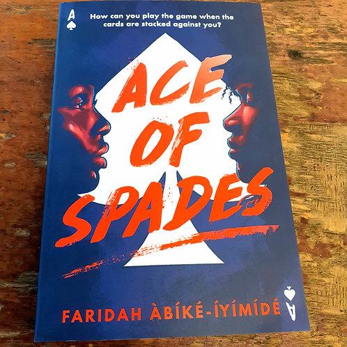 Ace of Spades | Faridah Abike-Iyimide