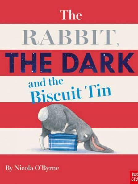 The Rabbit, the Dark and the Biscuit Tin | Nicola O'Byrne