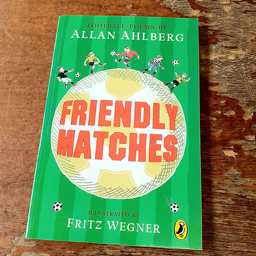 Friendly Matches | Allan Ahlberg