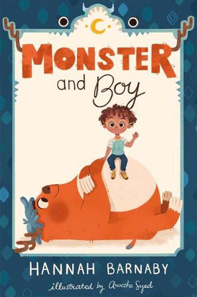 Monster and Boy   Hannah Barnaby & Anoosha Syed