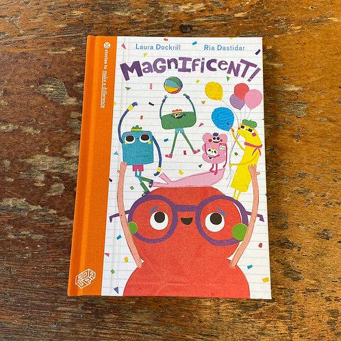 Magnificent | Laura Dockrill and Ria Dastidar