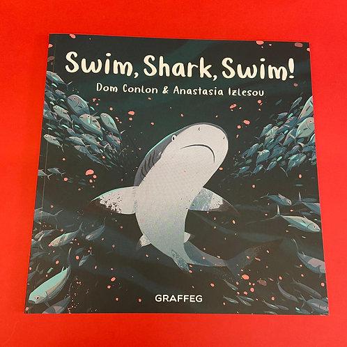 Swim, Shark, Swim   Dom Conlon and Anastasia Izlesou