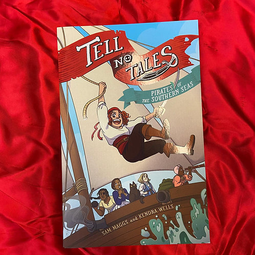 Tell No Tales: Pirates of the Southern Seas | Sam Maggs and Kendra Wells