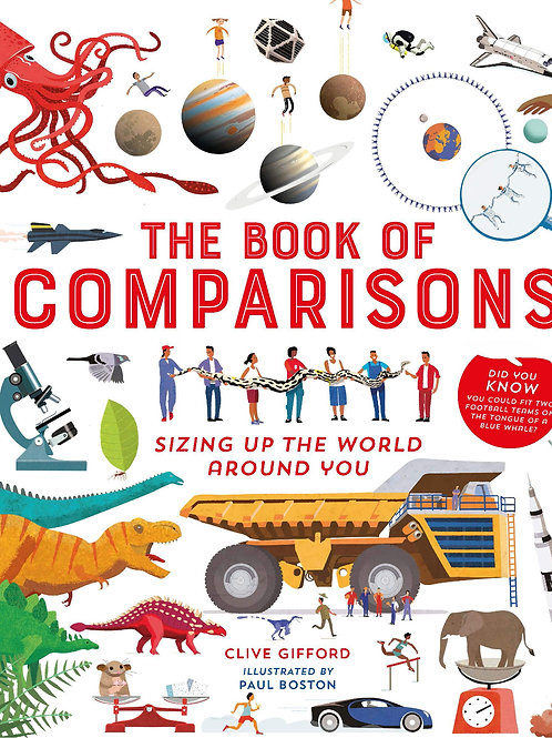 The Book of Comparisons (Sizing Up the World Around You) | Clive Gifford