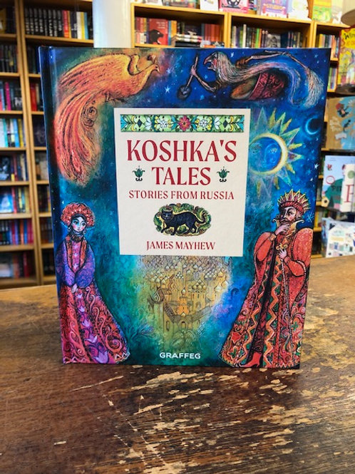 Koshka's Tales: Stories from Russia | James Mayhew