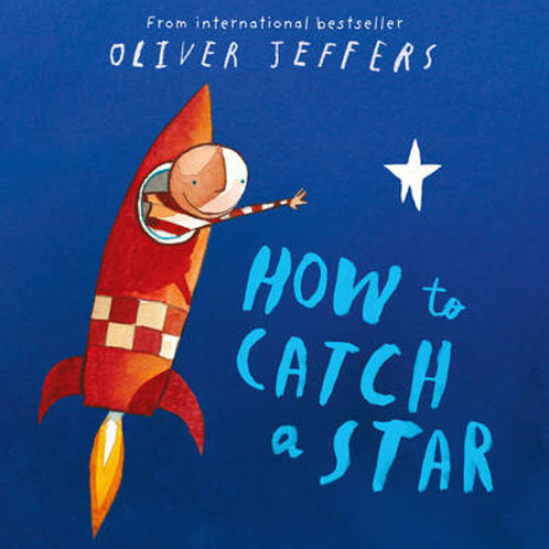 How to Catch a Star | Oliver Jeffers