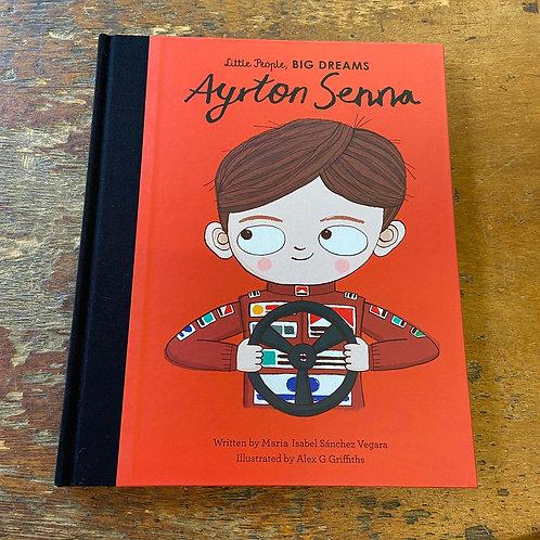 Ayrton Senna [Little People Big Dreams] | Maria Isabel Sanchez Vegara