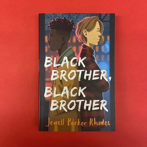 Black Brother, Black Brother | Jewell Parker Rhodes