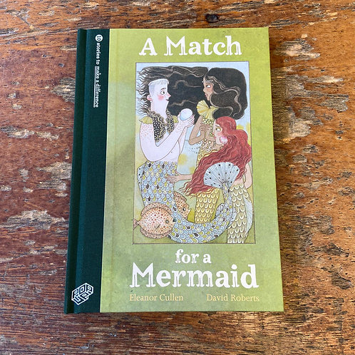 A Match for a Mermaid   Eleanor Cullen and David Roberts