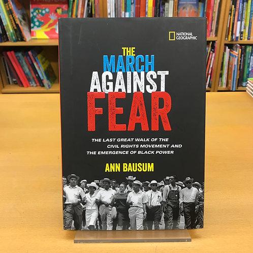 The March against Fear | Ann Bausum