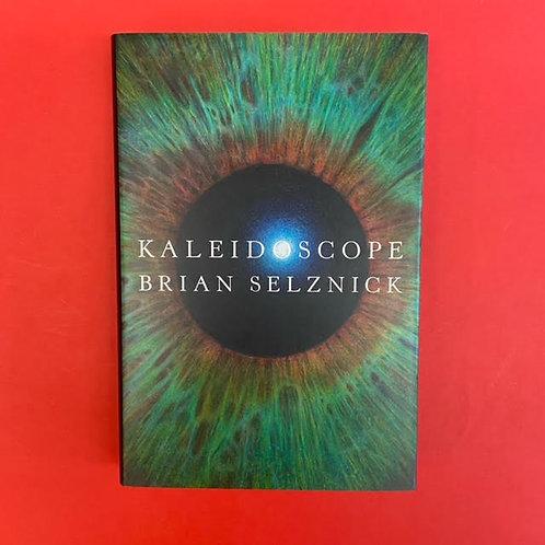 Kaleidoscope | Brian Selznick