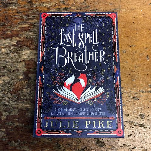 Last Spell Breather | Julie Pike