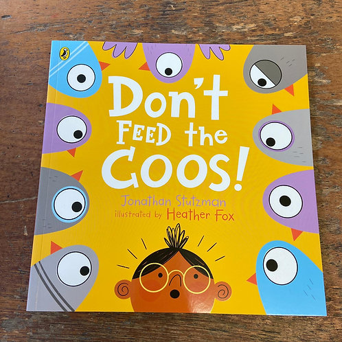 Don't Feed the Coos!   Jonathan Stutzman