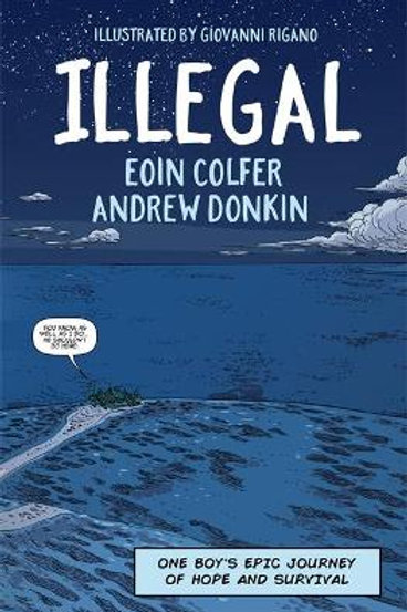 Illegal   Eoin Colfer and Andrew Donkin