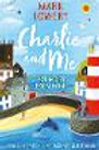 Charlie and Me: 421 Miles From Home | Mark Lowery