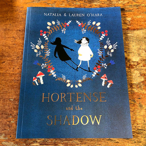 Hortense and the Shadow | Natalia & Lauren O'Hara