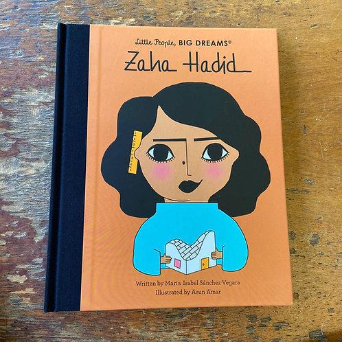 Zaha Hadid [Little People Big Dreams]   Maria Isabel Sanchez Vegara