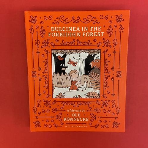 Dulcinea in the Forbidden Forest | Ole Konnecke