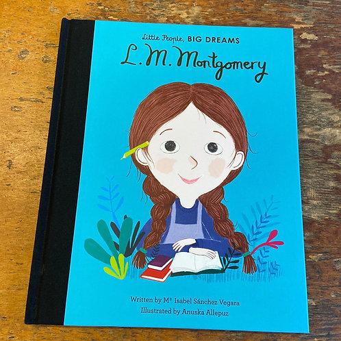 L. M. Montgomery [Little People Big Dreams] | Maria Isabel Sanchez Vegara