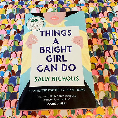 Things a Bright Girl Can Do | Sally Nicholls
