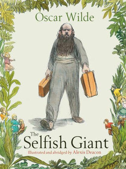 The Selfish Giant | Oscar Wilde & Alexis Deacon