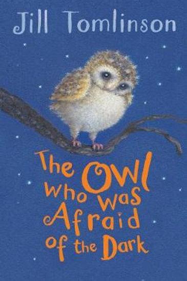 The Owl Who Was Afraid of the Dark | Jill Tomlinson