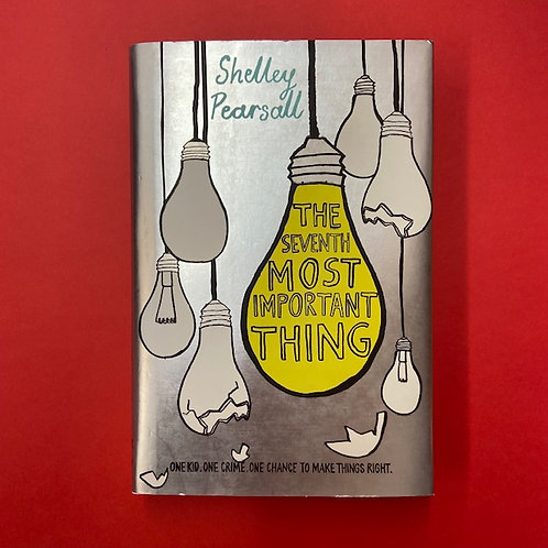 The Seventh Most Important Thing | Shelley Pearsall