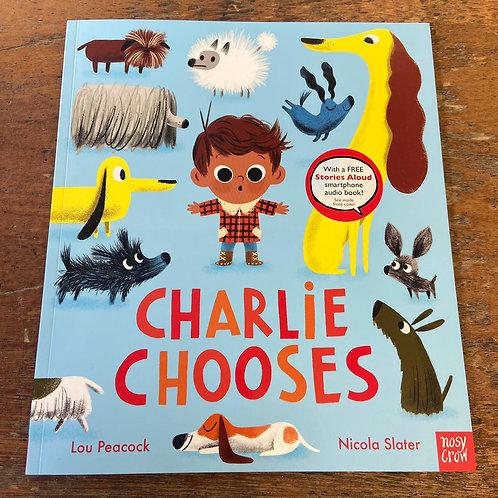 Charlie Chooses   Lou Peacock and Nicola Slater