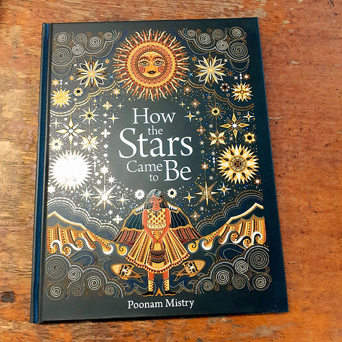 How The Stars Came To Be  | Poonam Mistry