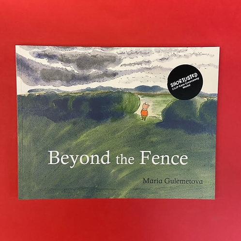 Beyond the Fence   Maria Gulemetova