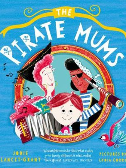 The Pirate Mums    Jodie Lancet-Grant & Lydia Corry