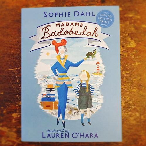Madame Badobedah | Sophie Dahl