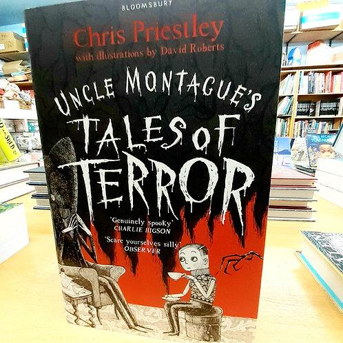 Uncle Montague's Tales of Terror | Chris Priestley