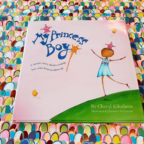My Princess Boy | Cheryl Kilodavis